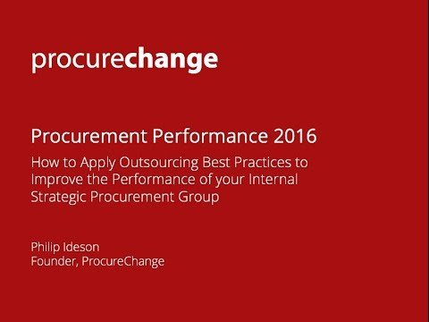 Apply Outsourcing Best Practices to Improve the Performance of your Internal Procurement Group