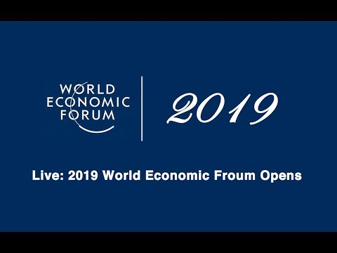 LIVE: 2019 World Economic Forum Opens