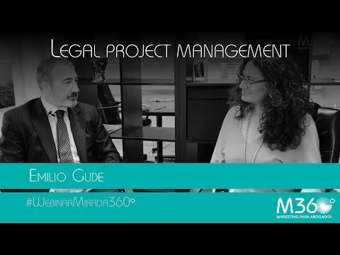 Legal Project Management | Emilio Gude (webinar M360)
