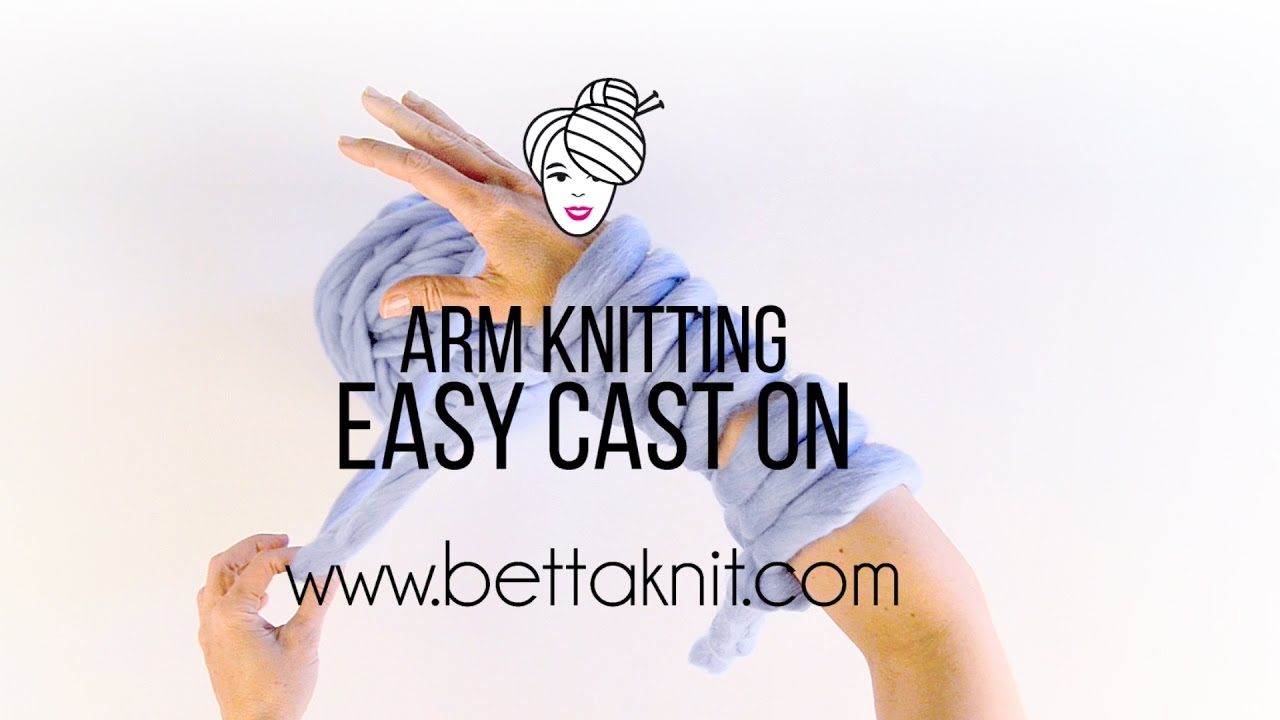 Arm Knitting Step By Step : How to arm knit the fastest way a chunky scarf updated