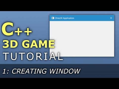 C++ 3D Game Tutorial 1: Creating a Window with Win32 API