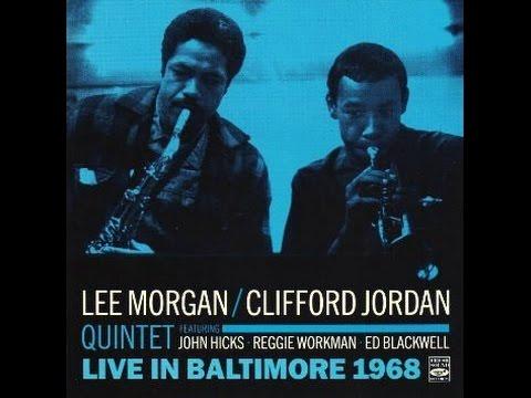 Lee Morgan & Clifford Jordan Quintet - Straight No Chaser