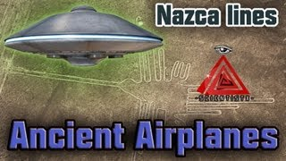 Ancient Airplanes | Nazca Lines | SCIENTIST X