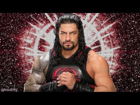 "WWE: ""The Truth Reigns"" (Roman Reigns Theme Song 2017)"