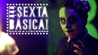 Sexta Básica #32: À Fantasia!