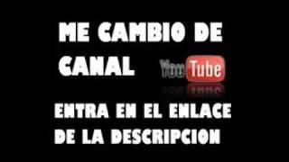 ME CAMBIO DE CANAL ~ LINK EN LA DESCRIPCION
