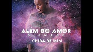 G-Amado - Cuida De Mim (Audio)
