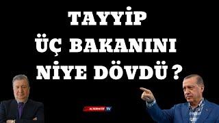 TAYYİP 3 BAKANINI NİYE DÖVDÜ ! (Sabahattin Önkibar-Alternatif) #haber