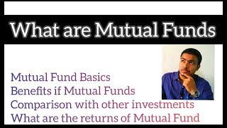 What are Mutual Funds | Benefits of Mutual Funds | Mutual Fund Basics Part 1 | My Youtube Channel