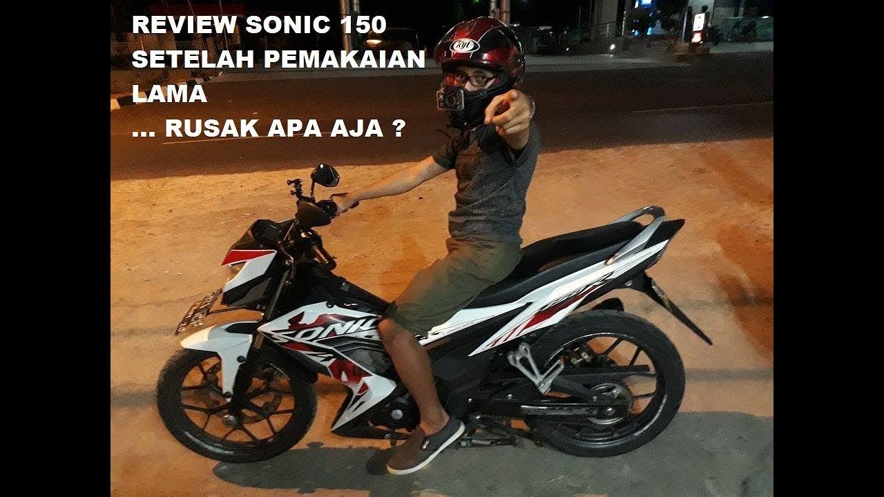 Review Honda Sonic 150r Pemakaian Lama Riderkidmotovlog Youtube