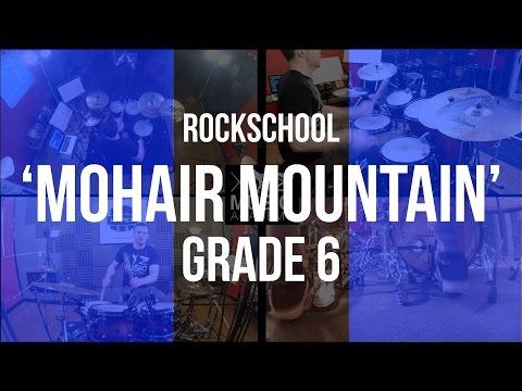 """Mohair Mountain"" - Rockschool Grade 6 Drums"