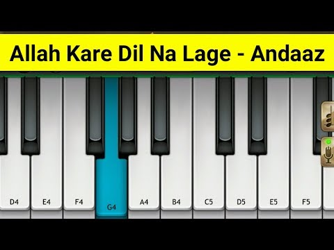 Allah Kare Dil Na Lage Piano | Andaaz | Mini Part Piano