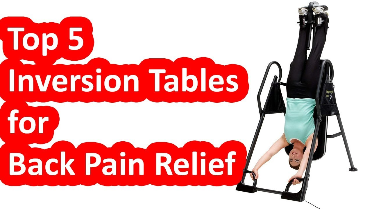 top 3 best inversion tables for back pain relief 2018 youtube rh youtube com best inversion tables for the money best inversion tables for a herniated disc