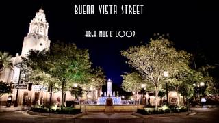 DCA Buena Vista Street Area Music Loop