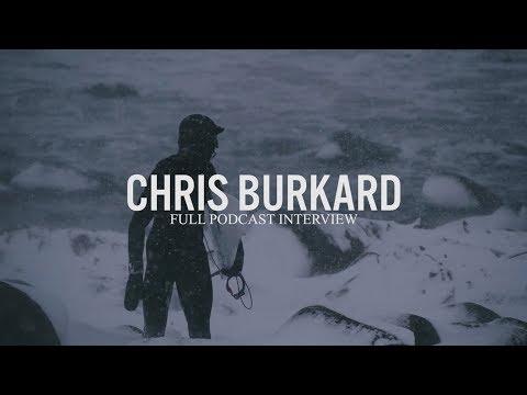Chris Burkard | Full Podcast Interview