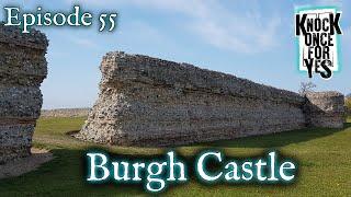 Episode 55 - Burgh Castle