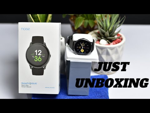 Noisefit Evolve Smartwatch Unboxing or Physical Overview & Quick Review
