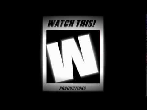 WatchThisProductions- New Intro