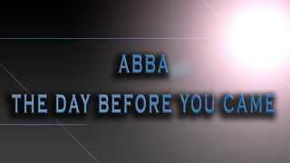 ABBA-The Day Before You Came [HD AUDIO]