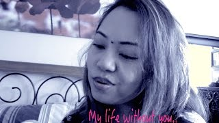 My life without you (ORIGINAL) Official Lyric Video - Diane de Mesa