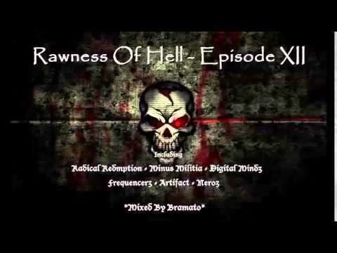 Rawness Of Hell - Episode #12 (Mixed By Bramato) *RAWSTYLE MIX *160 BPM Edit*