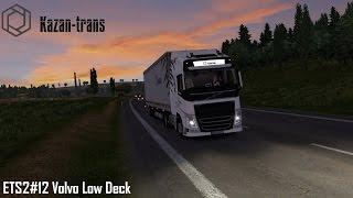 ETS2#12 Volvo Low Deck