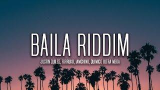 Cover images Justin Quiles, Farruko, IAmChino - Baila Riddim (Lyrics / Letra) ft. Quimico Ultra Mega