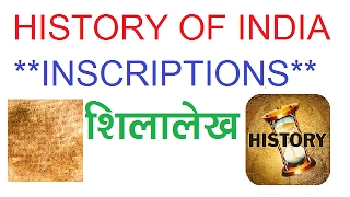 SOURCES OF INDIAN HISTORY (INSCRIPTIONS)