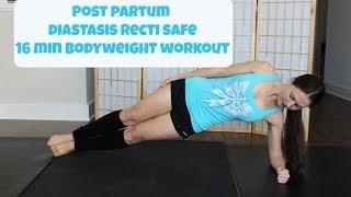 16 minute post partum diastasis recti safe bodyweight workout