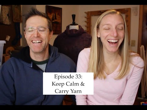 knittingthestash Episode 33: Keep Calm and Carry Yarn