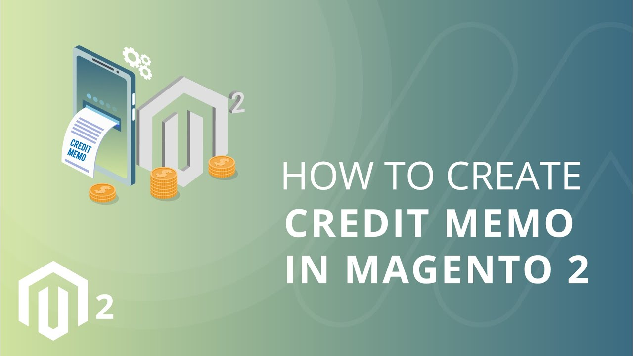 How To Create Credit Memo In Magento 2 Youtube