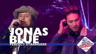Jonas Blue - 'Perfect Strangers' (Live At Capital's Jingle Bell Ball 2016) MP3