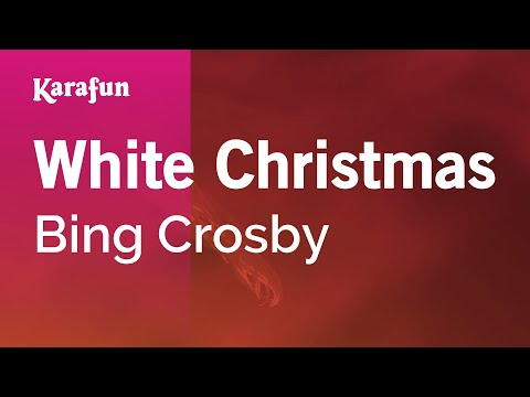 Karaoke White Christmas - Bing Crosby *