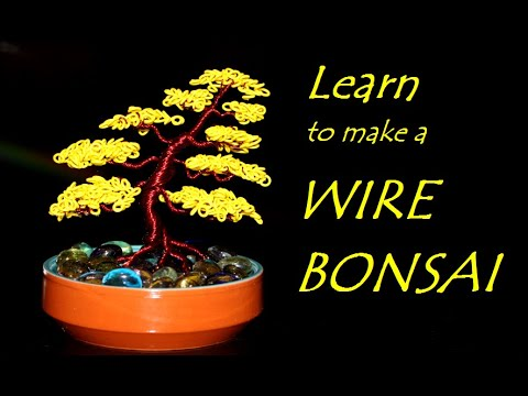 BONSAI | Learn to make a Wire Bonsai | Wire Art