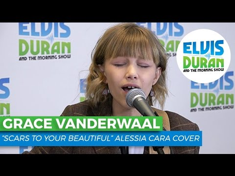 Grace VanderWaal  Scars to Your Beautiful Alessia Cara   Elvis Duran