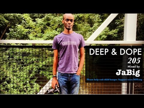 Deep House Lounge Mix  JaBig African, Brazilian, Latin Music DJ Set Playlist  DEEP & DOPE 205