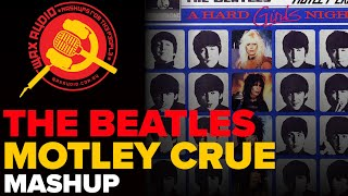 A Hard Girls' Night (The Beatles + Motley Crue Mashup) by Wax Audio