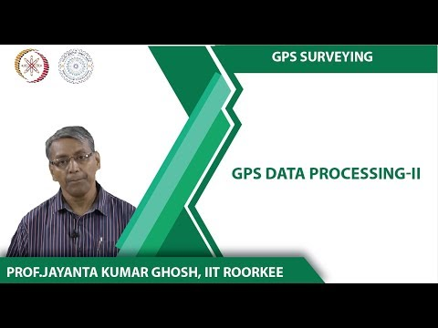Week 03-Lecture 04 (GPS Data Processing-II)