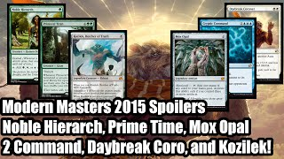 Modern Masters 2015 Spoilers: Noble Hierarch, Kozilek, Cryptic Command, Mox Opal, and More (1)