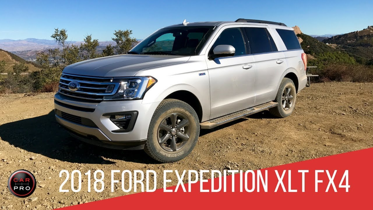 2018 Ford Expedition XLT FX4 - YouTube