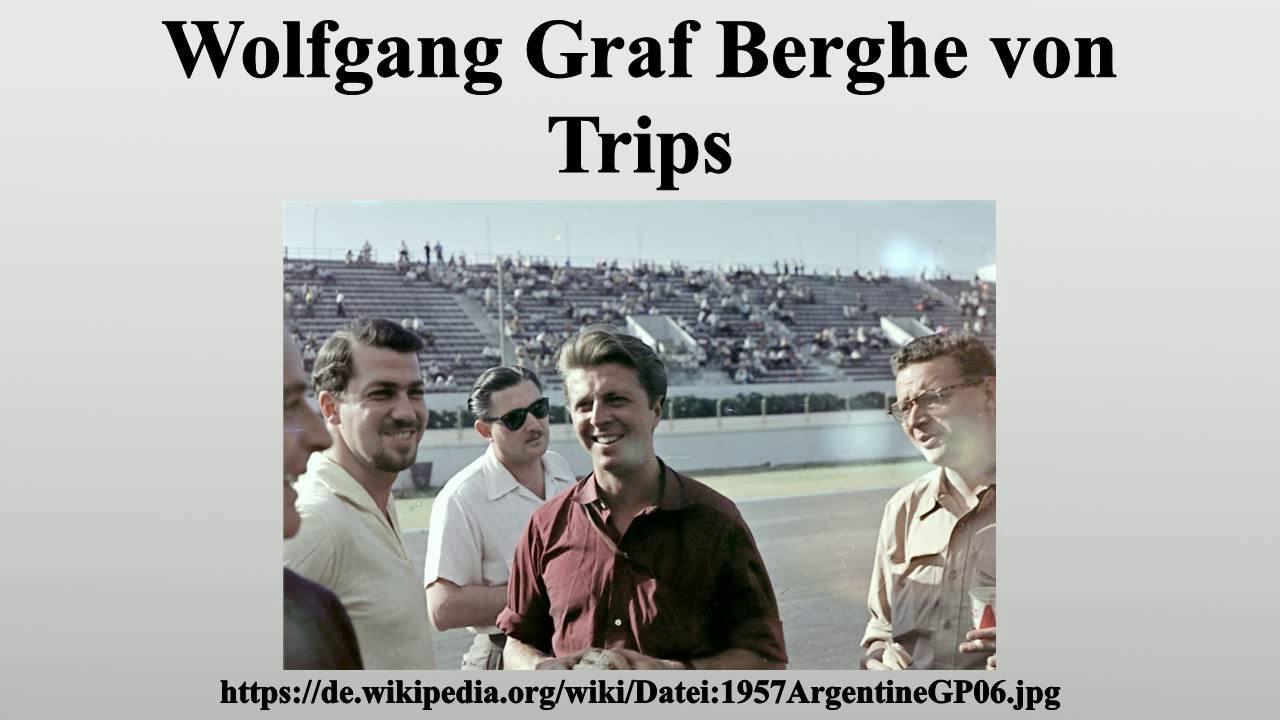 Wolfgang Berghe Von Trips