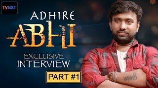 తెలుగు చదువుకోలేక పోయాను కానీ . | Jabardasth Comedy Show Adhire Abhi Exclusive Interview Part 1