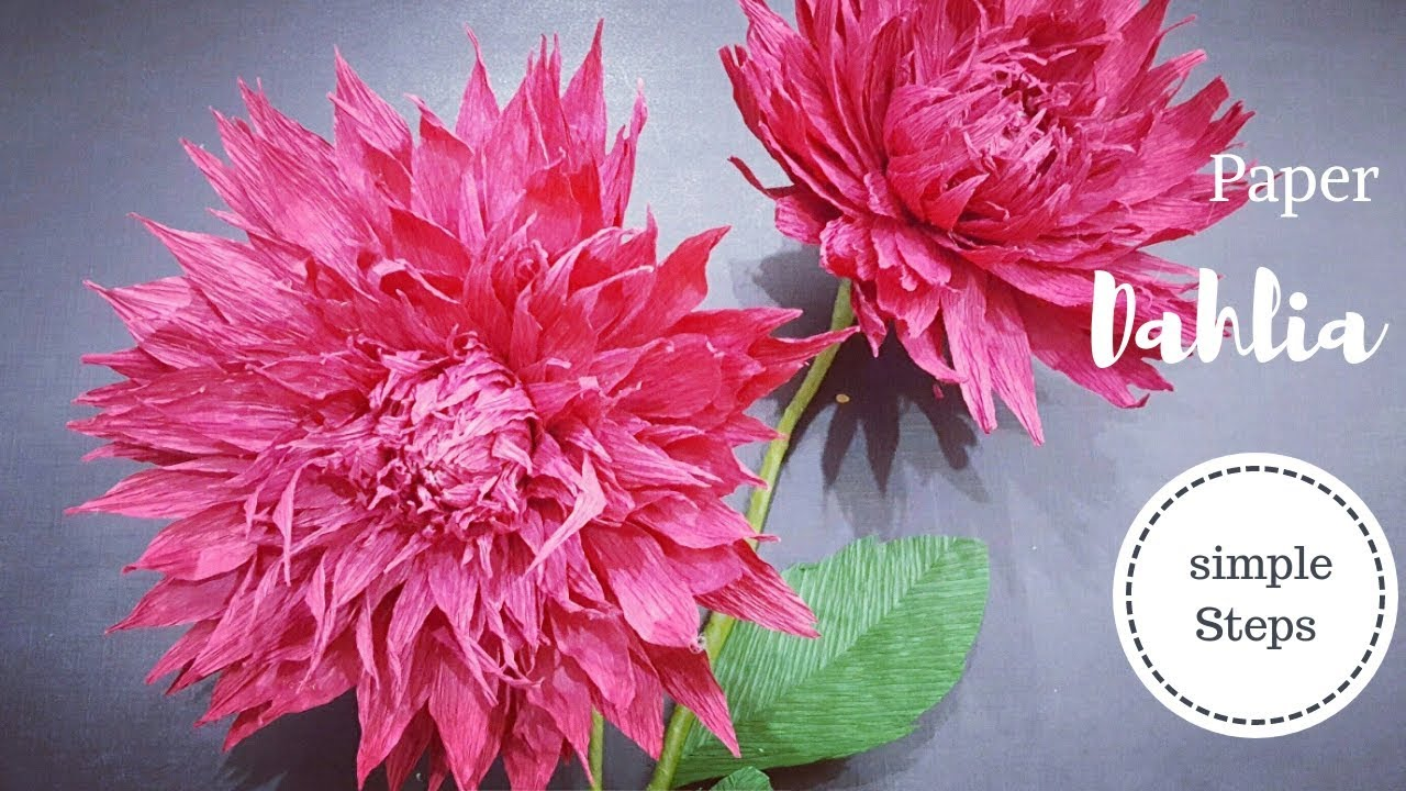 Diy Crepe Paper Flower How To Make Paper Dahlia Flower Youtube