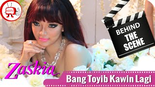 Zaskia - Behind The Scenes Video Klip Bang Toyib Kawin Lagi - NSTV