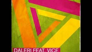 Daleri - Somebody Told Me (En Route) (feat. Vice)