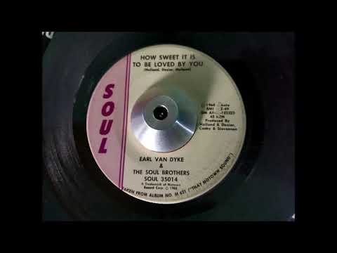 Earl Van Dyke & The Soul Brothers   How Sweet It Is to Be Loved By You