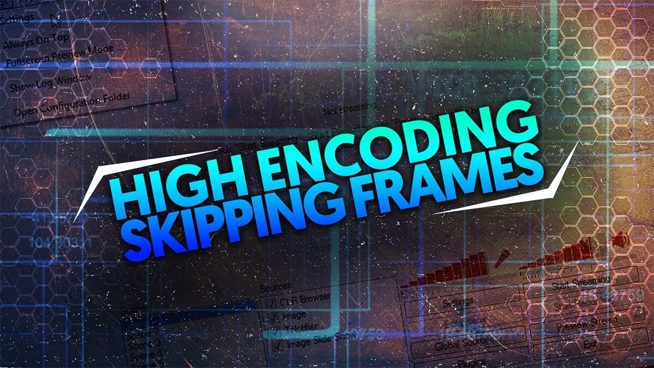 How To: Fix High Encoding/Skipping Frames in OBS