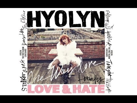 Hyolyn / Hyorin - Lonely [LYRICS-ROMANIZATION-HANGUL]