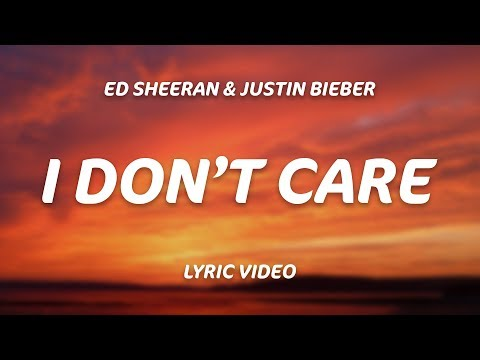 Ed Sheeran, Justin Bieber – I Don't Care (Lyrics)