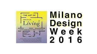 UNICAL • THE ART OF LIVING 2016 • FUORI SALONE • MILANO